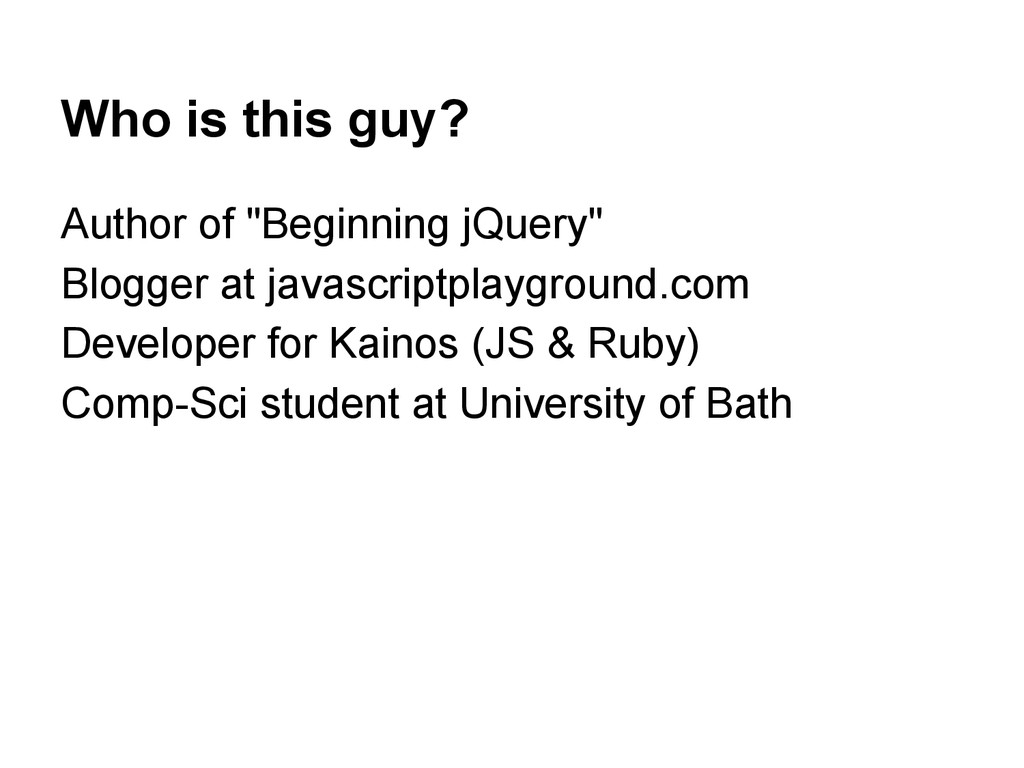 """Who is this guy? Author of """"Beginning jQuery"""" B..."""