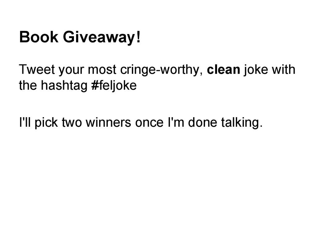Book Giveaway! Tweet your most cringe-worthy, c...