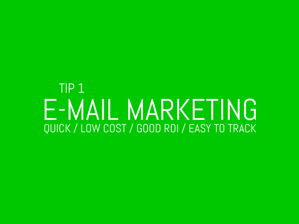 TIP 1 E-MAIL MARKETING QUICK / LOW COST / GOOD ...