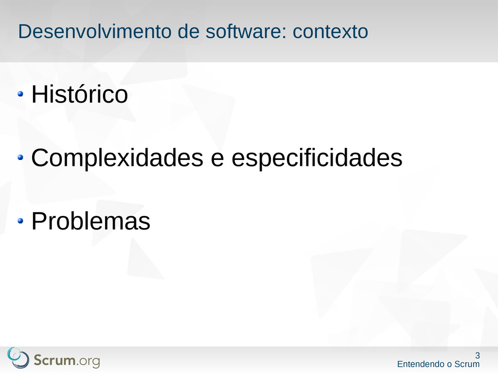 3 Entendendo o Scrum Desenvolvimento de softwar...