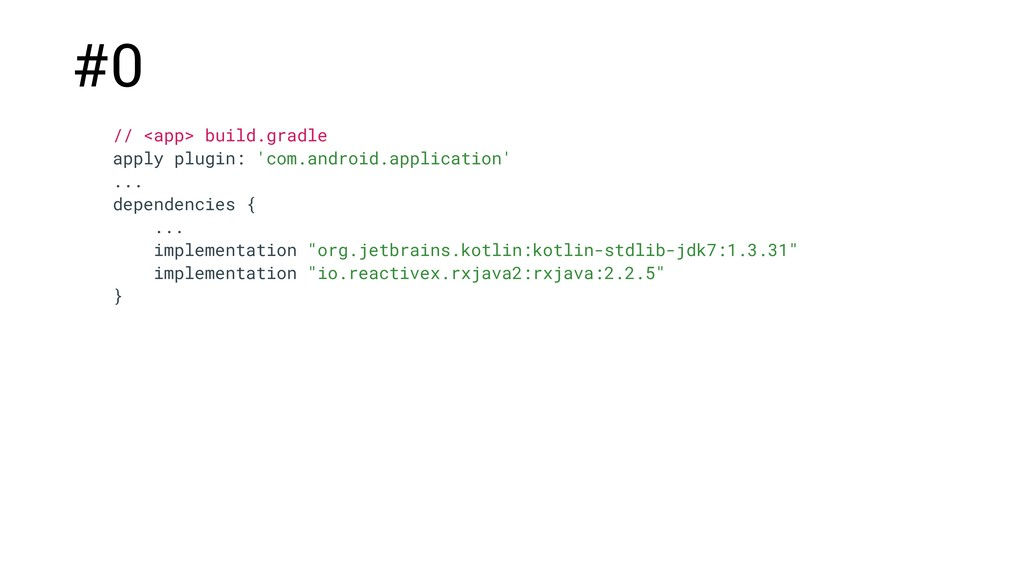 // <app> build.gradle apply plugin: 'com.androi...
