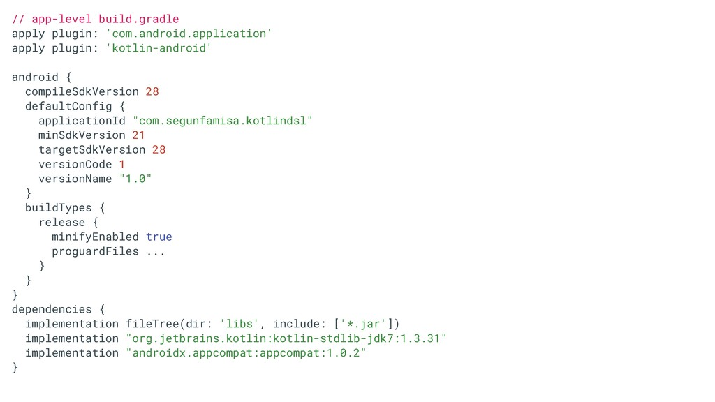 // app-level build.gradle apply plugin: 'com.an...