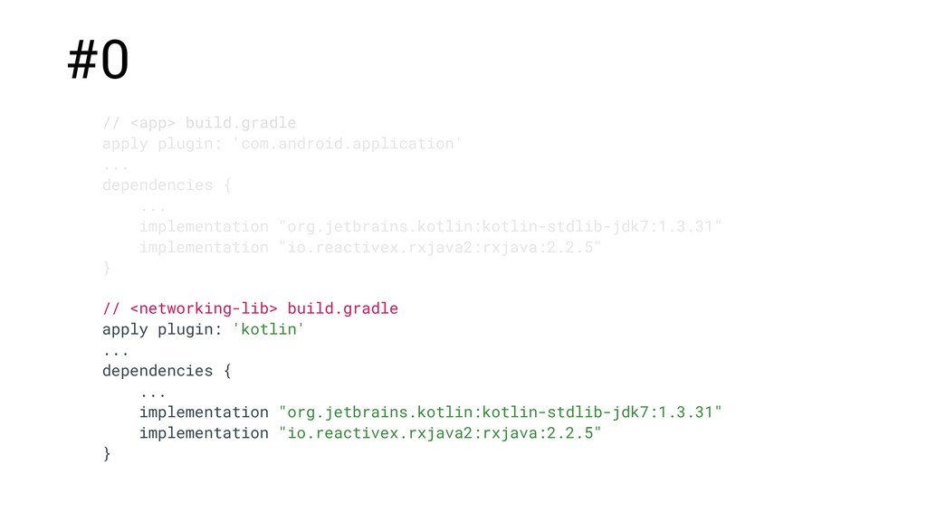 // <networking-lib> build.gradle apply plugin: ...