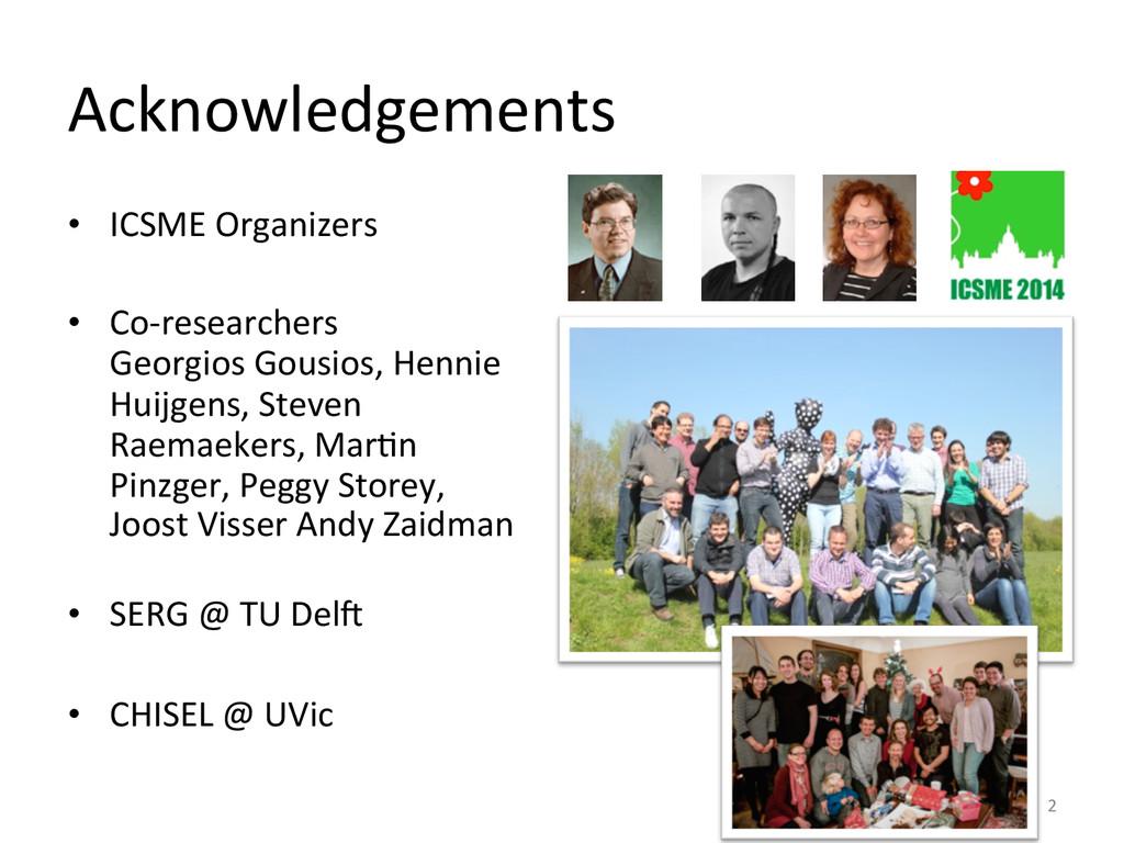 Acknowledgements  • ICSME Organizers ...
