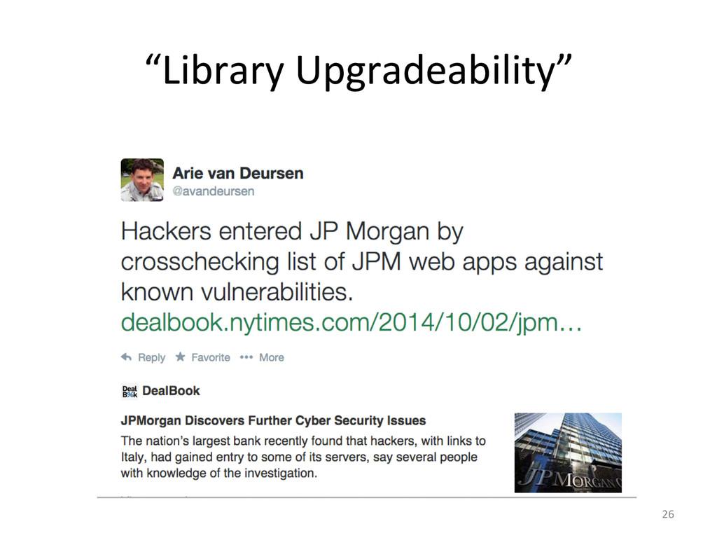 """Library Upgradeability""  26"