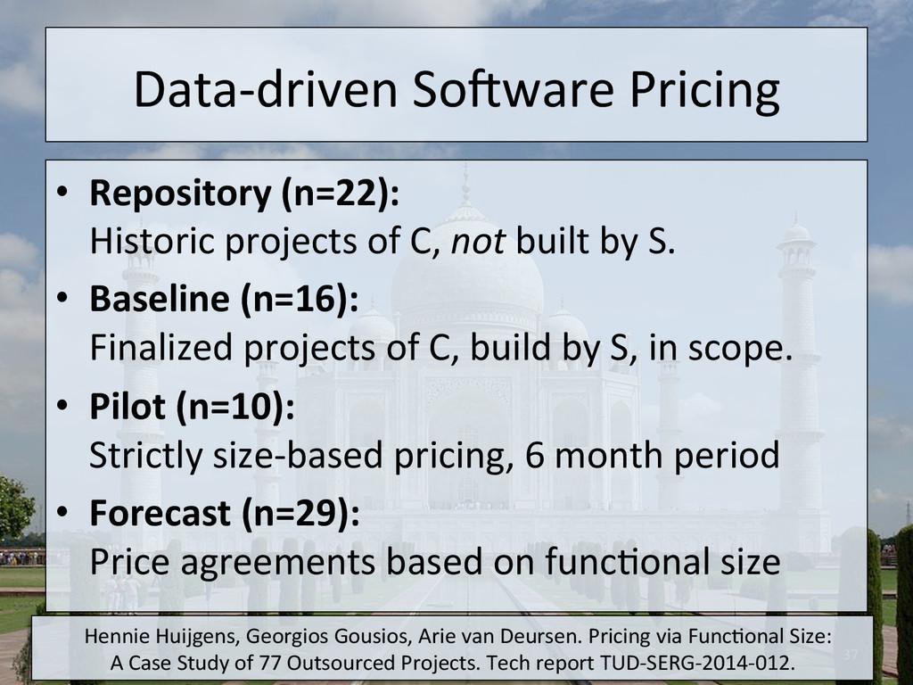 Data-‐driven SoMware Pricing  • Repo...