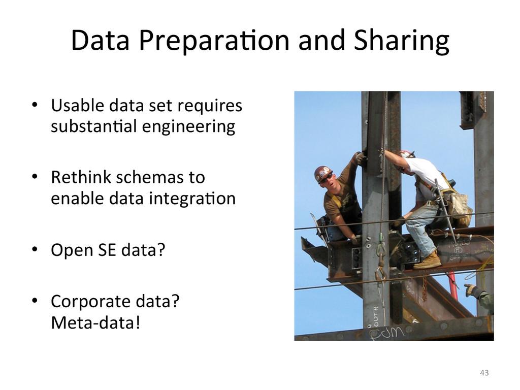 43  Data PreparaCon and Sharing ...