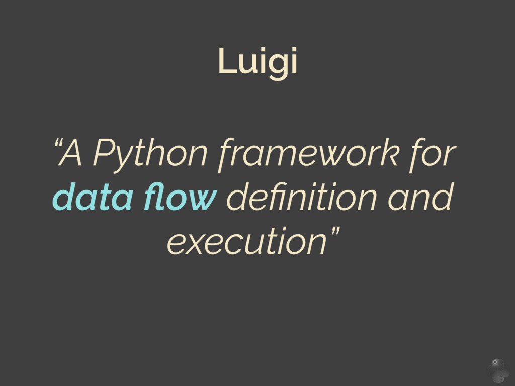 """A Python framework for data flow definition and ..."