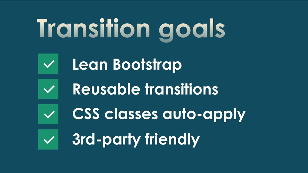 Transition goals Lean Bootstrap Reusable transi...