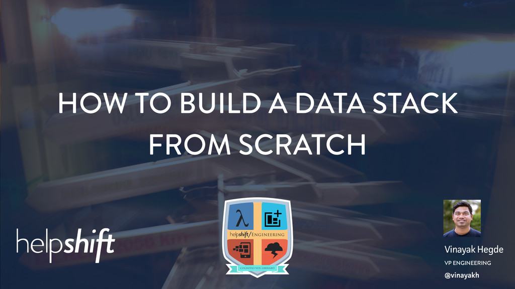 HOW TO BUILD A DATA STACK FROM SCRATCH VP ENGIN...