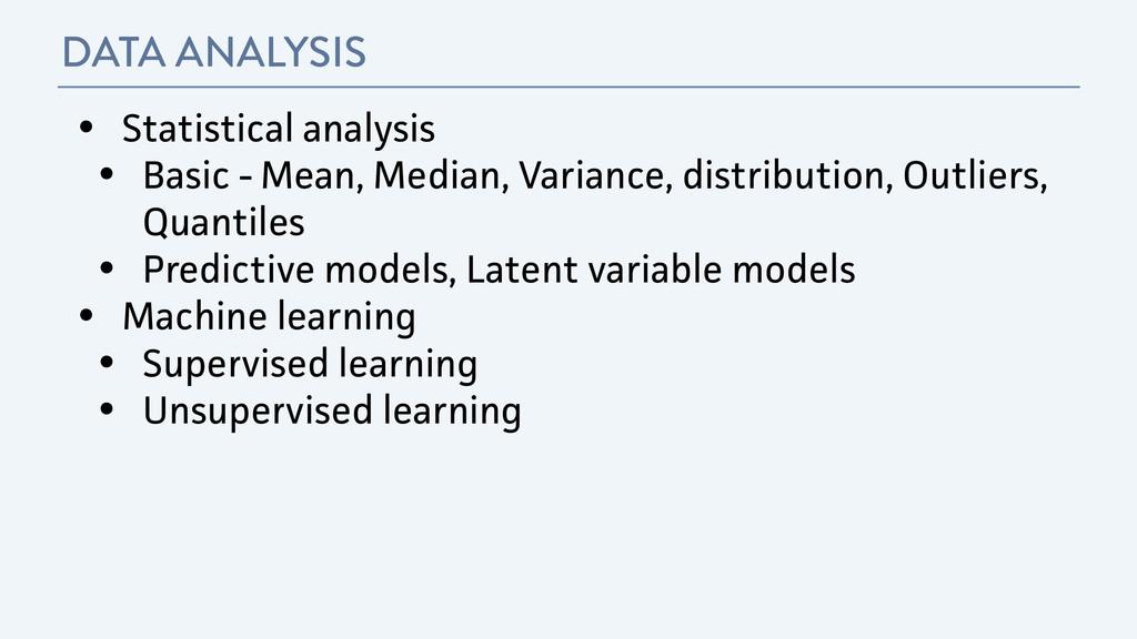 DATA ANALYSIS • Statistical analysis • Basic - ...