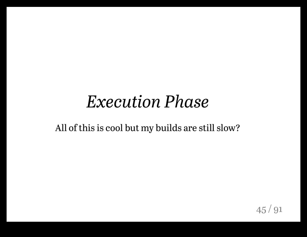 Execution Phase All of this is cool but my buil...