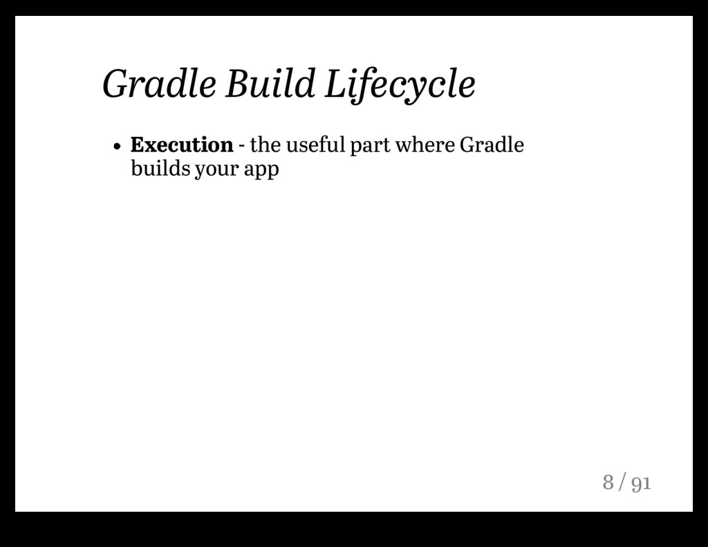 Gradle Build Lifecycle Execution - the useful p...