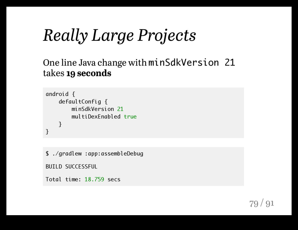Really Large Projects One line Java change with...