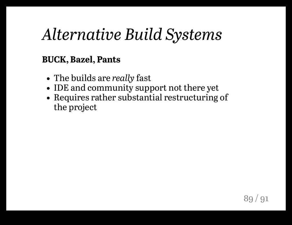 Alternative Build Systems BUCK, Bazel, Pants Th...