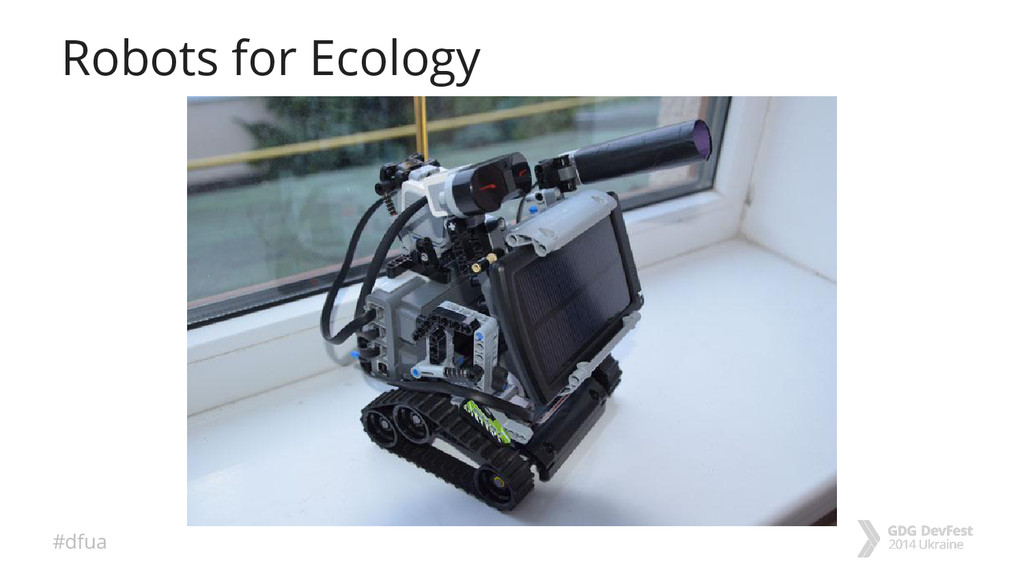 #dfua Robots for Ecology