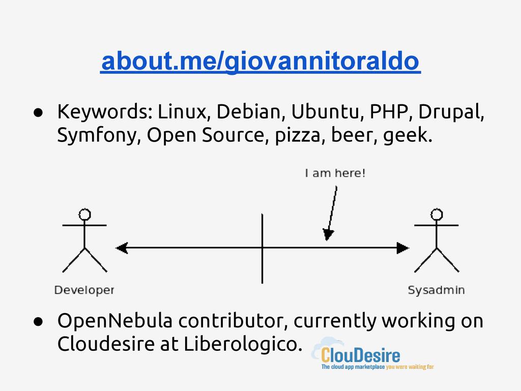 ● Keywords: Linux, Debian, Ubuntu, PHP, Drupal,...