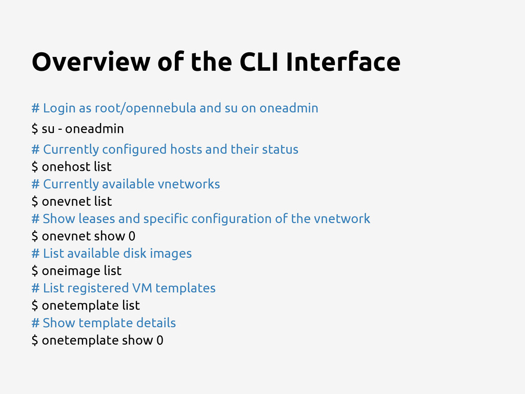 Overview of the CLI Interface # Login as root/o...