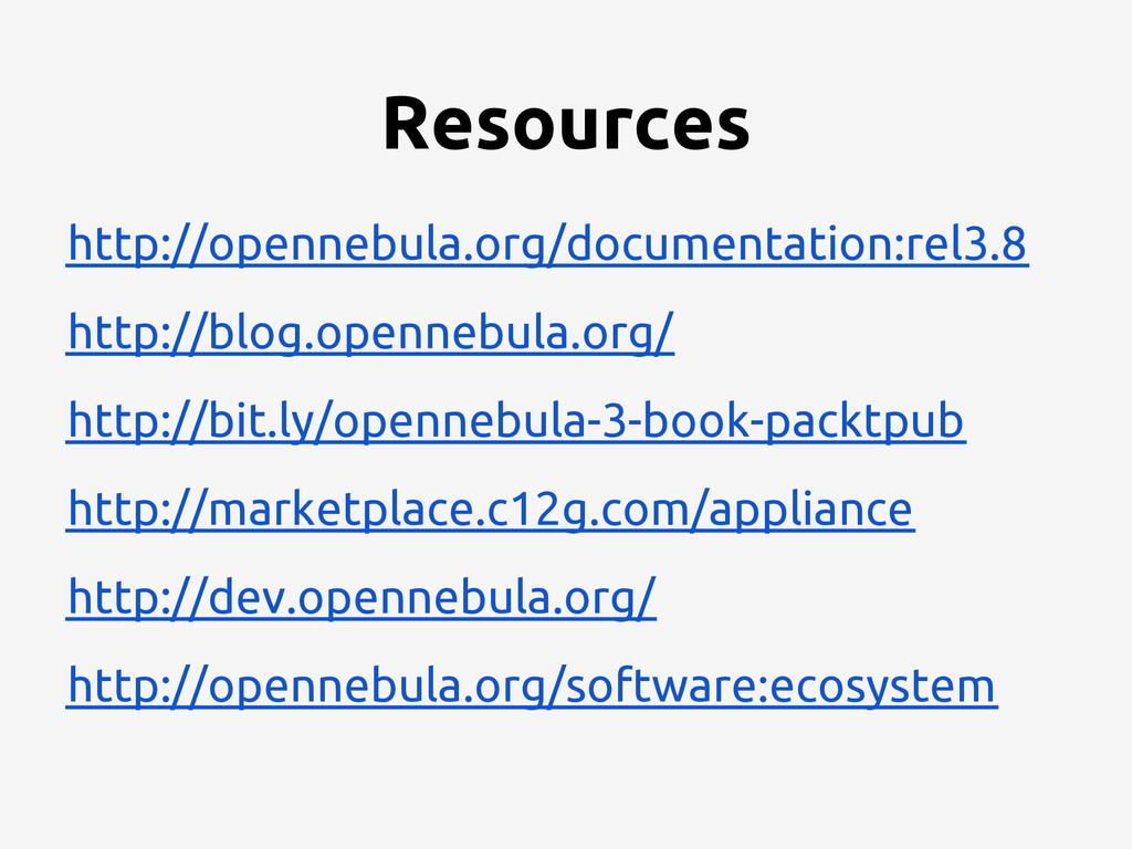 Resources http://opennebula.org/documentation:r...