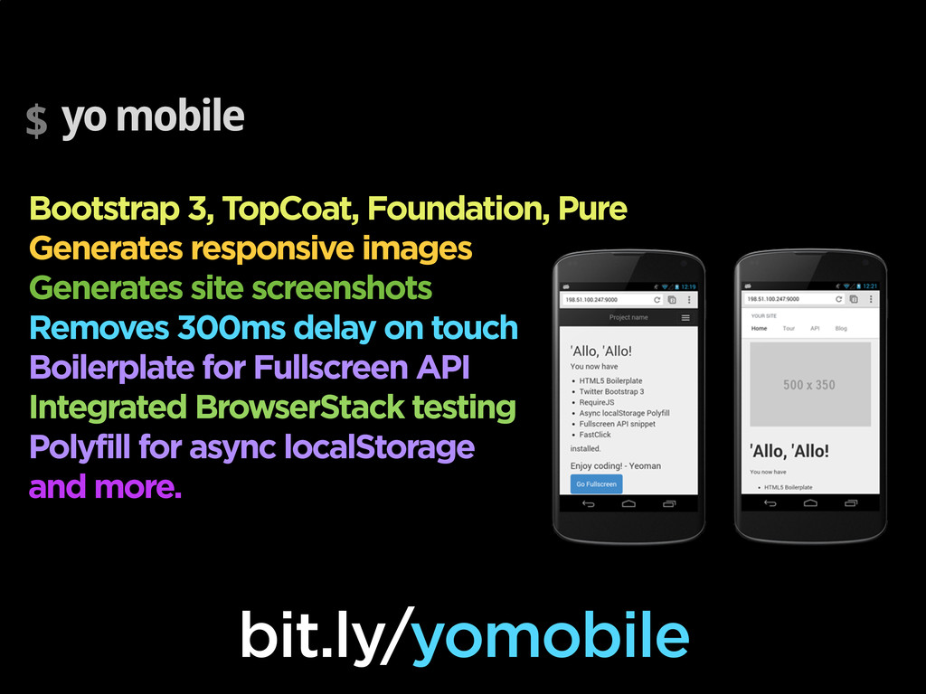 $ yo mobile Bootstrap 3, TopCoat, Foundation, P...