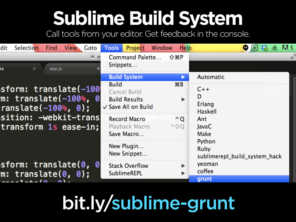 Sublime Build System bit.ly/sublime-grunt Call ...