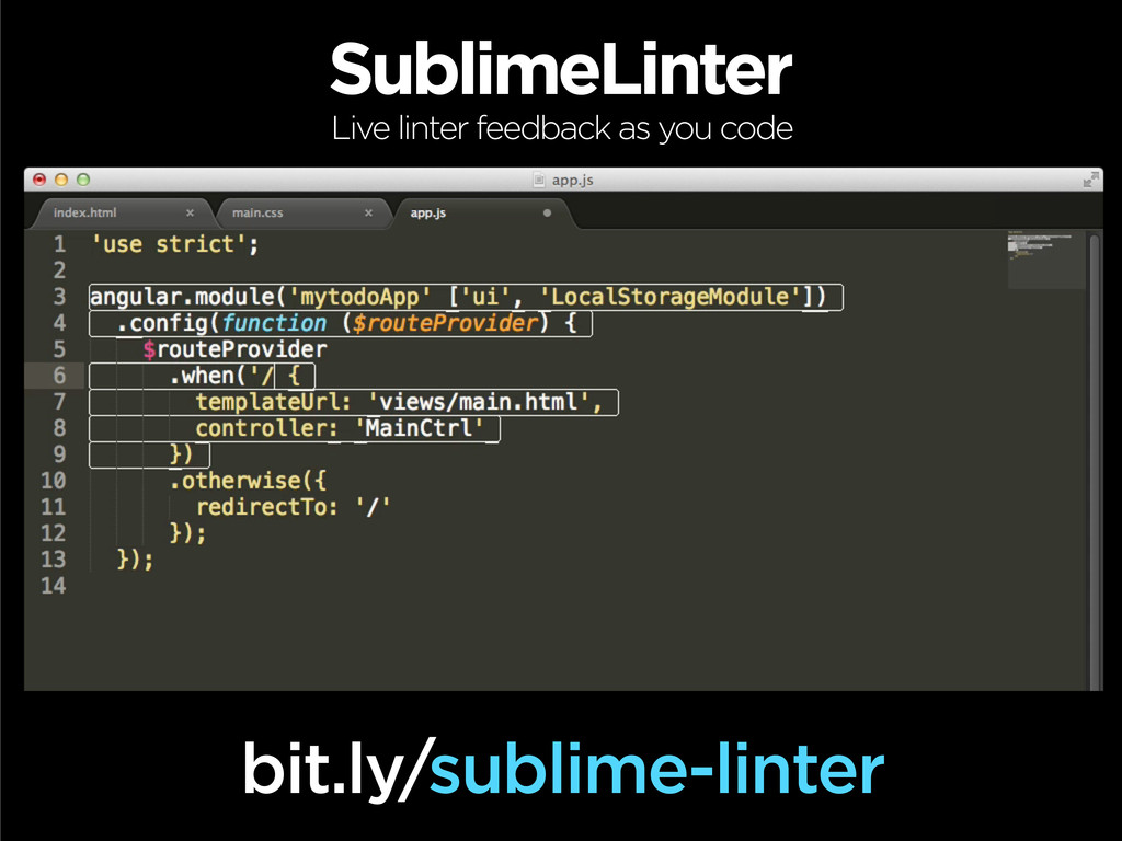 SublimeLinter bit.ly/sublime-linter Live linter...