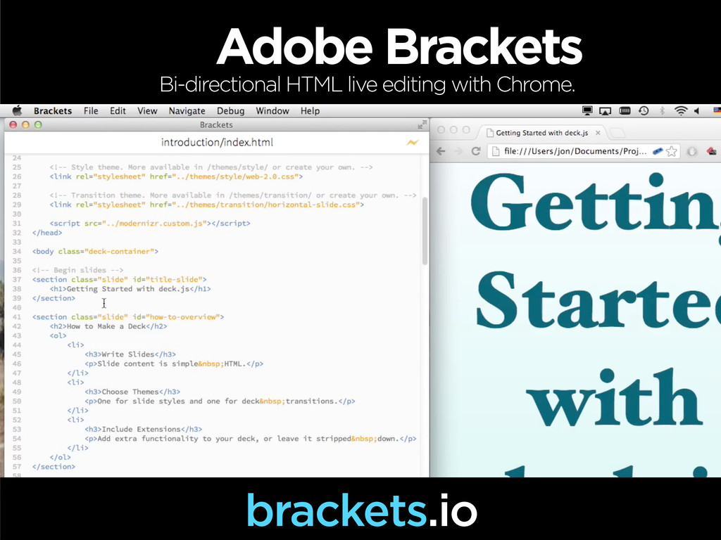 Adobe Brackets Bi-directional HTML live editing...
