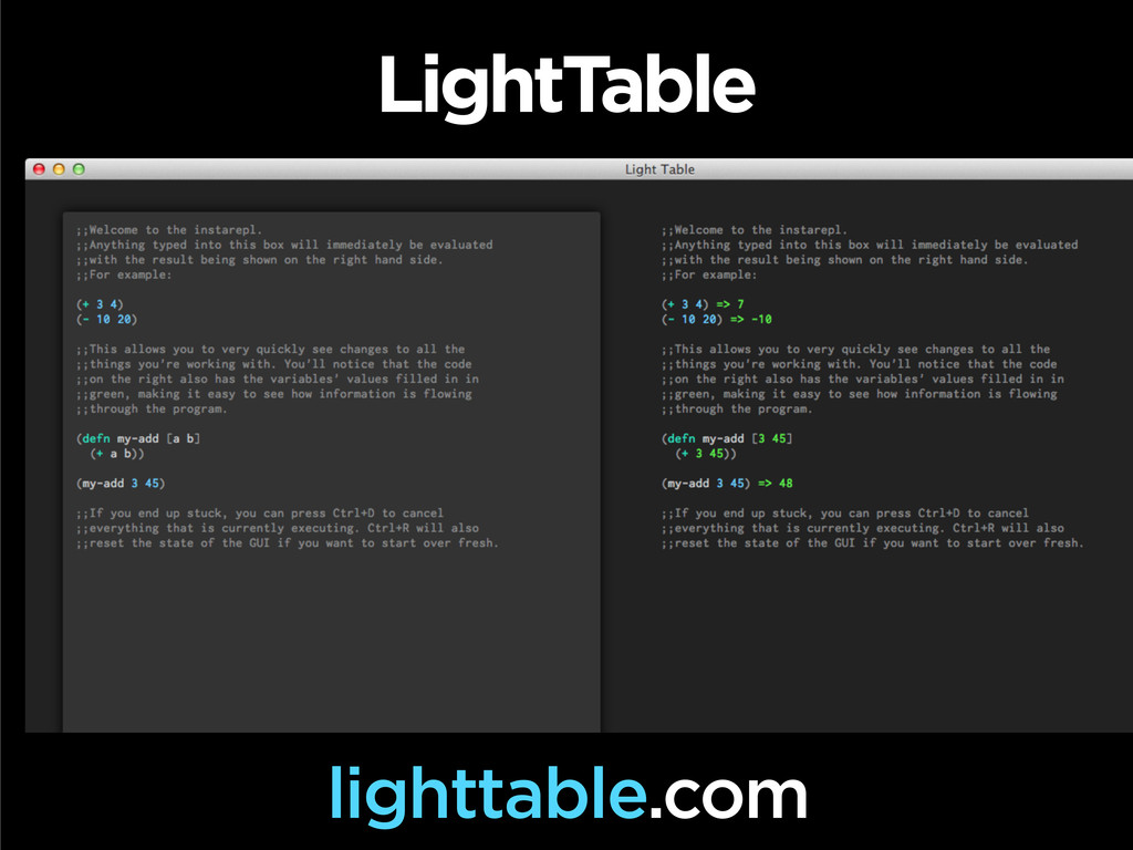 LightTable lighttable.com
