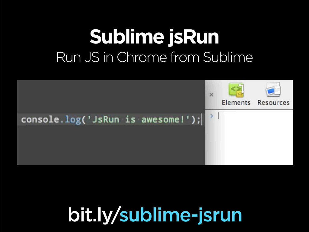 Sublime jsRun Run JS in Chrome from Sublime bit...