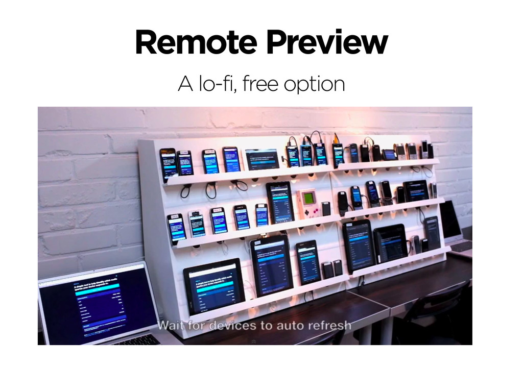 A lo-fi, free option Remote Preview