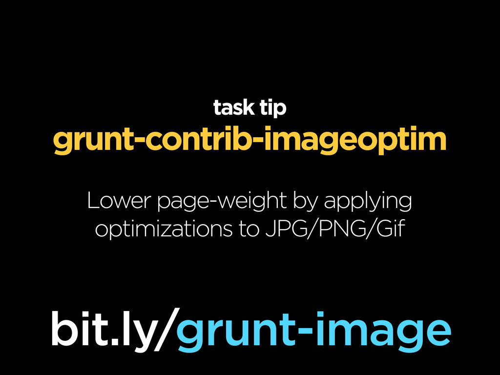 task tip grunt-contrib-imageoptim Lower page-we...