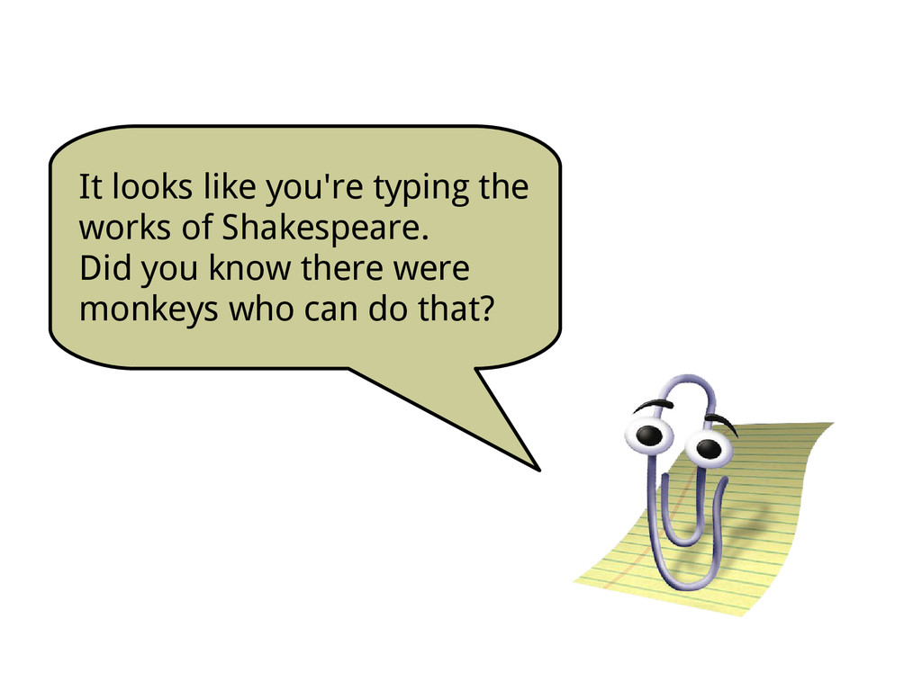 It looks like you're typing the works of Shakes...