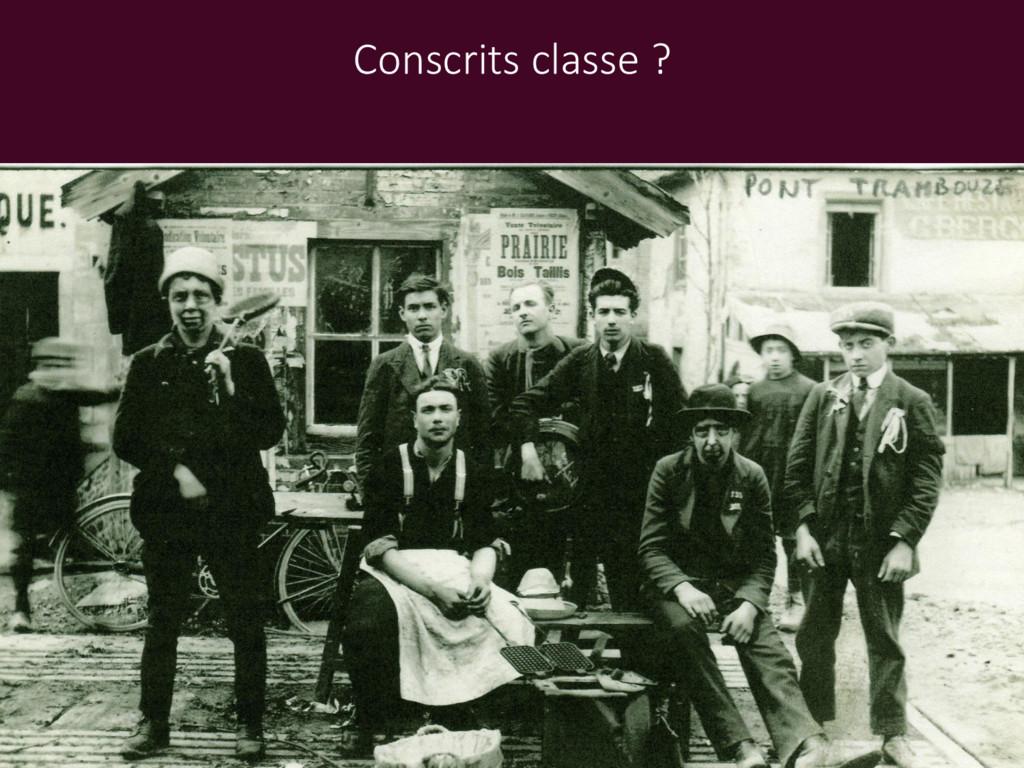 Conscrits classe ?