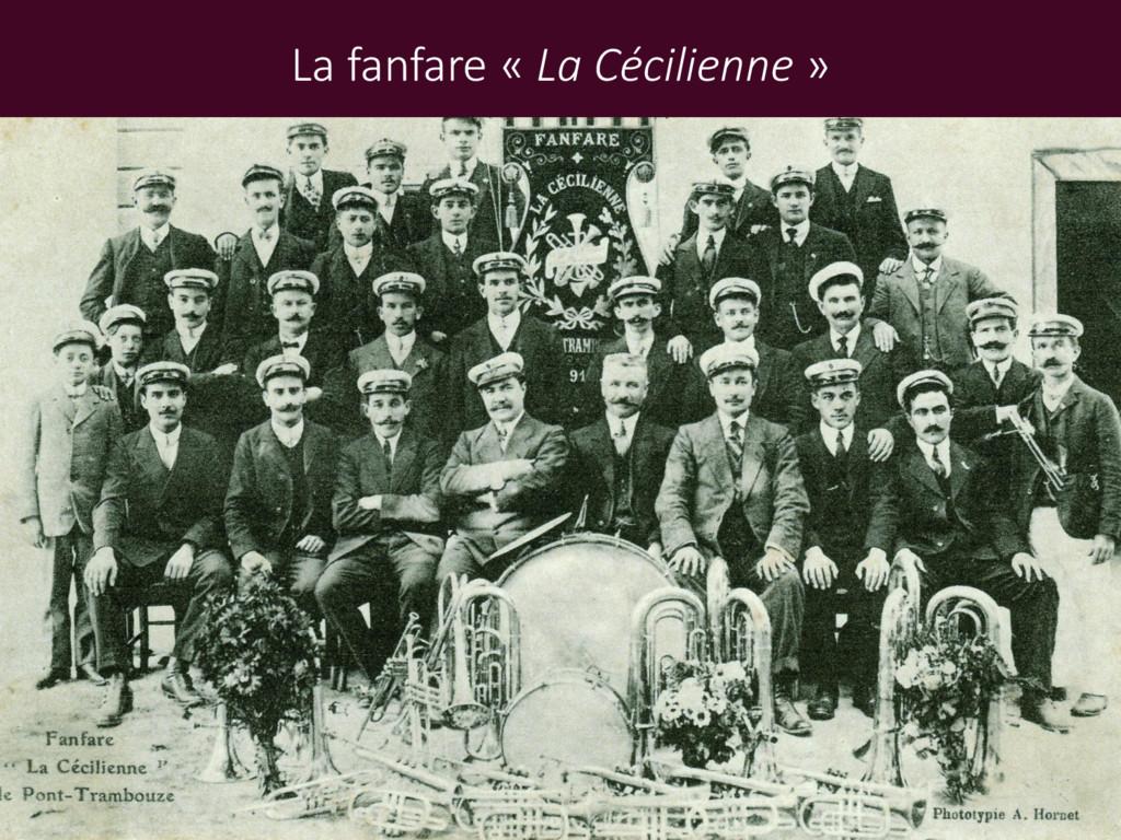 La fanfare « La Cécilienne »