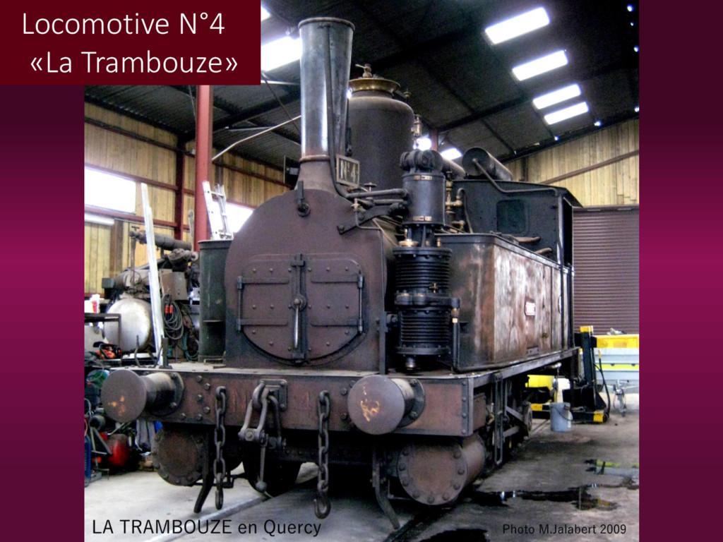 Locomotive N°4 «La Trambouze»