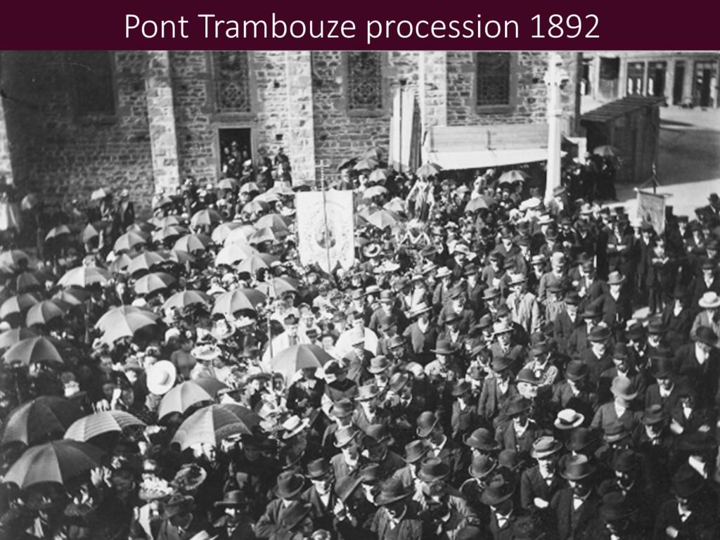 Pont Trambouze procession 1892
