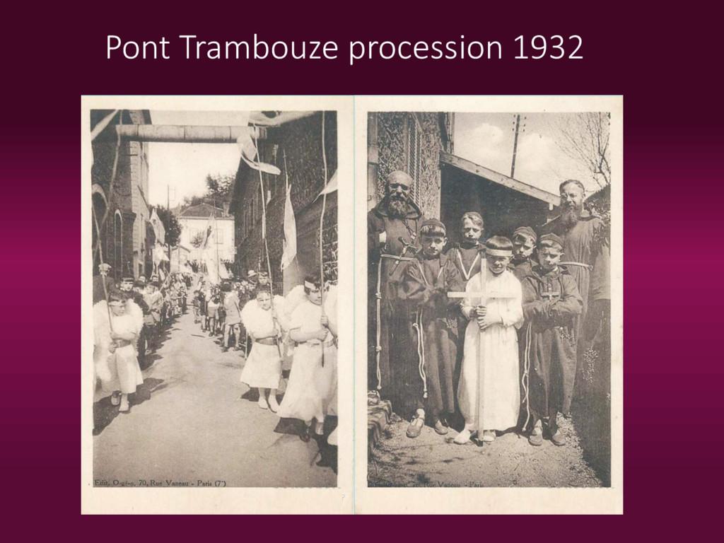 Pont Trambouze procession 1932