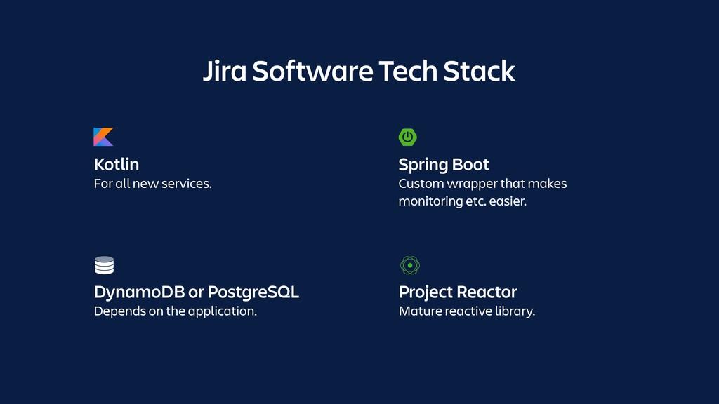 Jira Software Tech Stack DynamoDB or PostgreSQL...