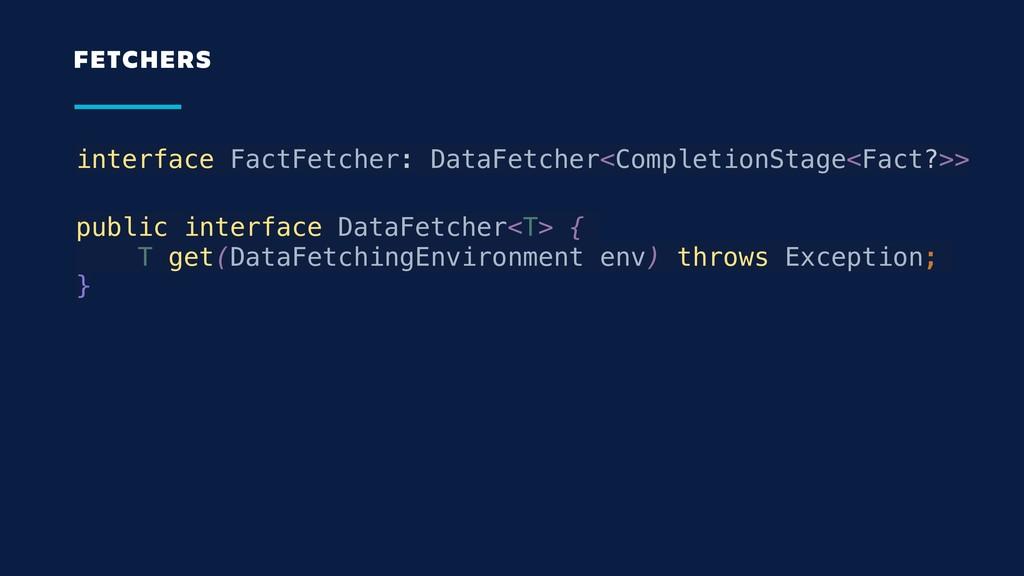 interface FactFetcher: DataFetcher<CompletionSt...