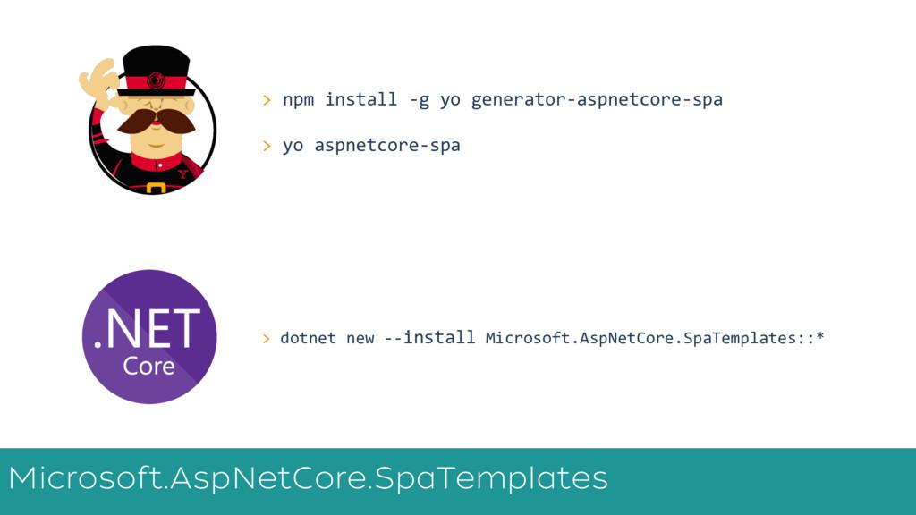 > dotnet new --install Microsoft.AspNetCore.Spa...
