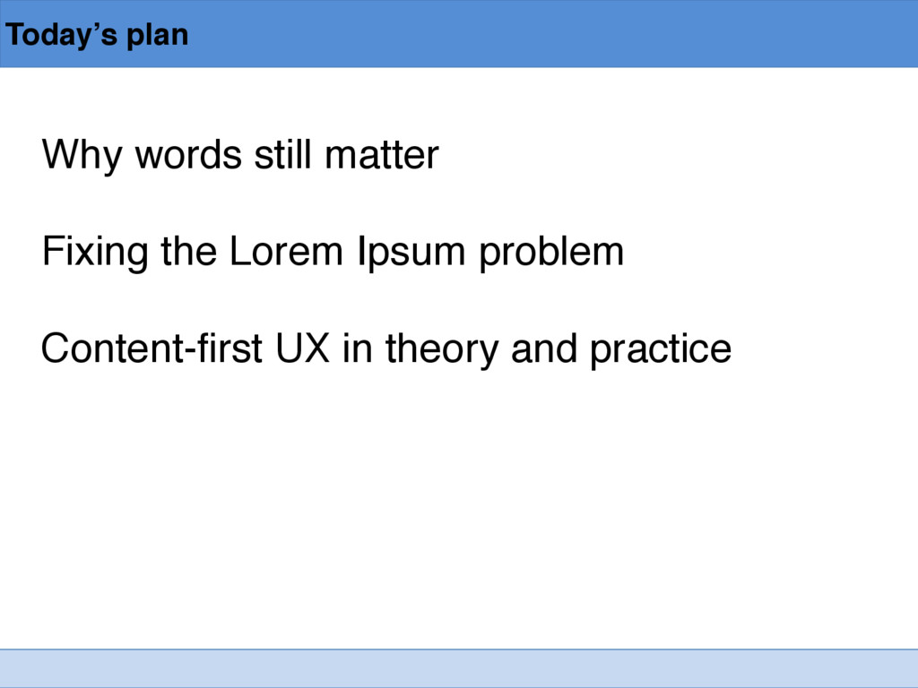 Today's plan Why words still matter Fixing the ...