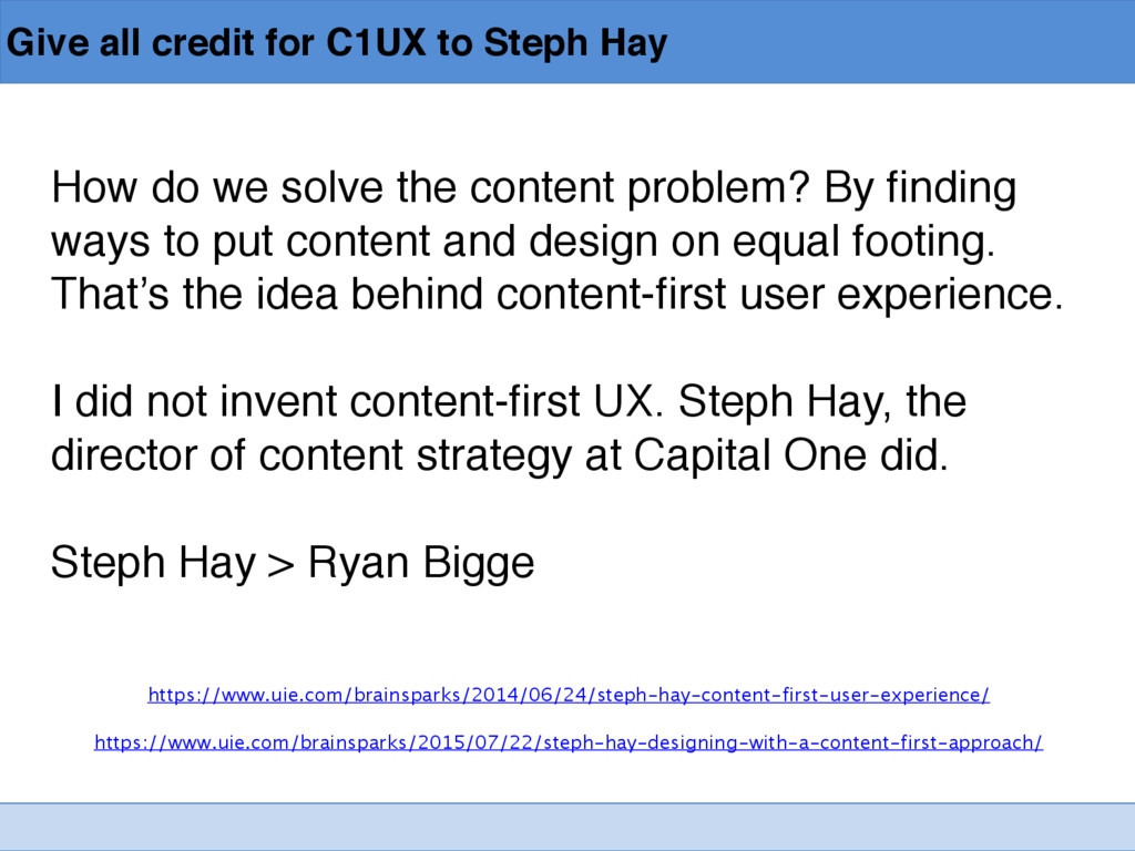 Give all credit for C1UX to Steph Hay How do we...