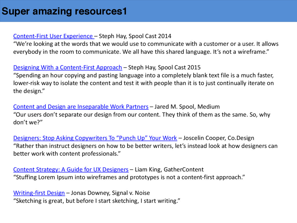 Super amazing resources1 Content-‐First Use...