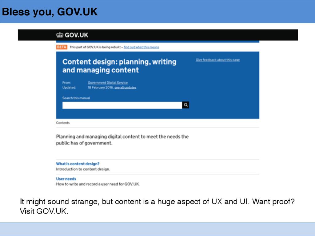 Bless you, GOV.UK It might sound strange, but c...