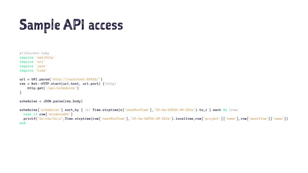 Sample API access #!/bin/env ruby require 'net/...