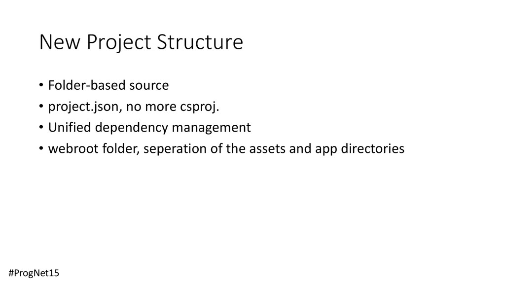 New Project Structure • Folder-based source • p...