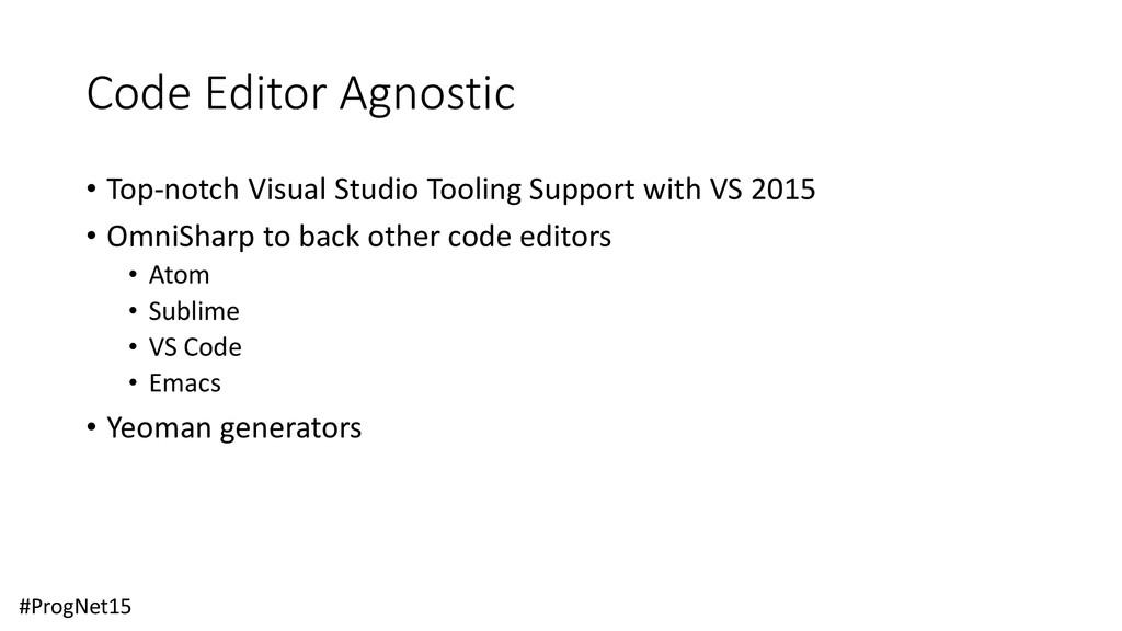 Code Editor Agnostic • Top-notch Visual Studio ...