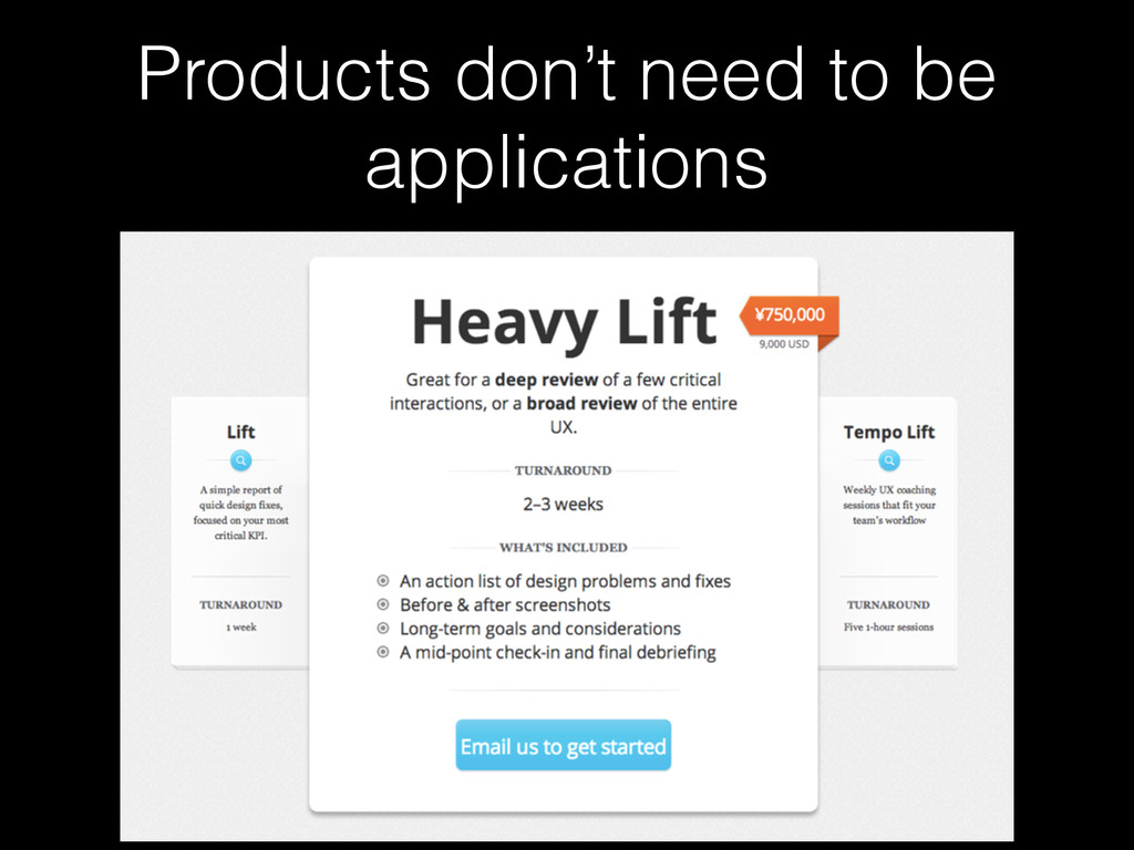 Products don't need to be applications