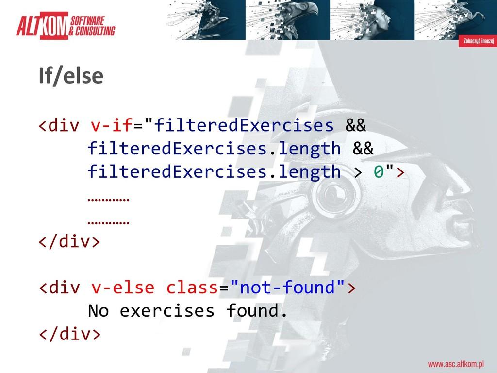 """If/else <div v-if=""""filteredExercises && filtere..."""