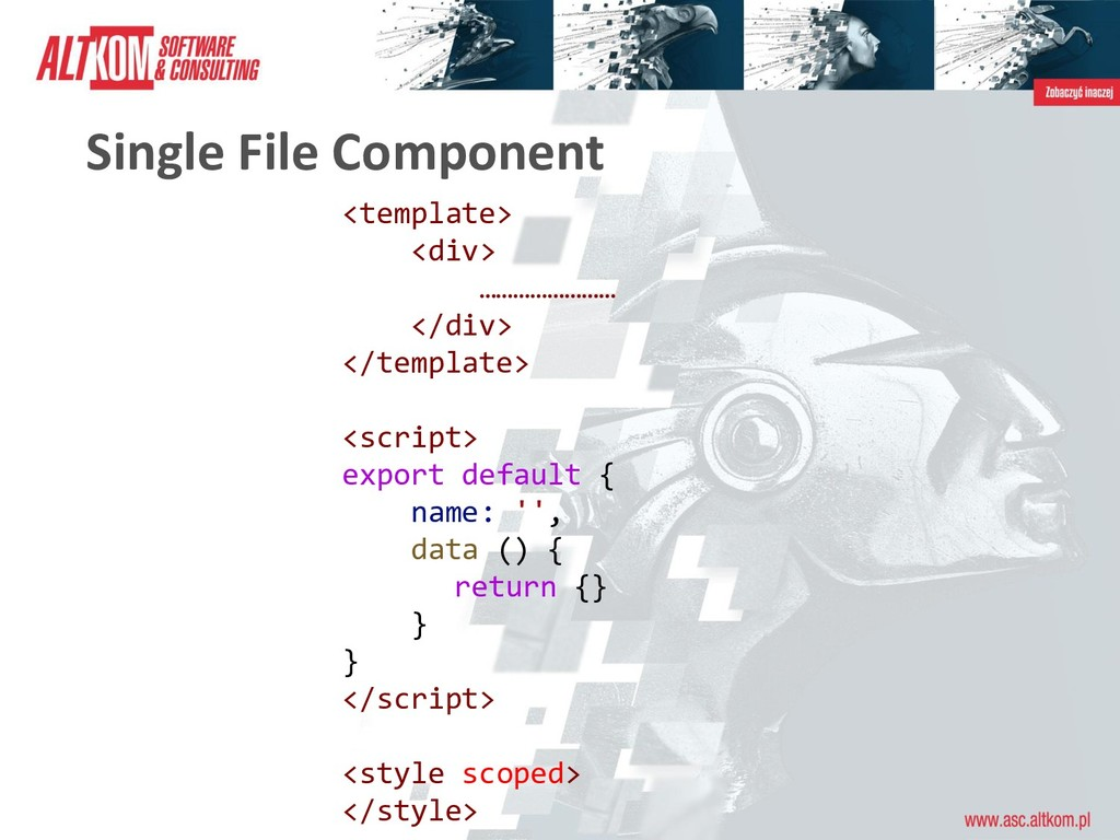 Single File Component <template> <div> ……………………...